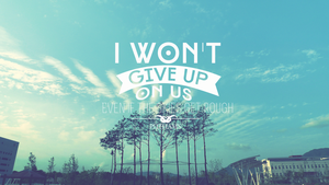 I won't give up by PoohTham2905