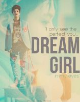 Dream Girl by sayhellotothestars