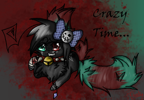 Crazy Time... by FreakyBloody