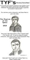 Phantom of the Opera StyleMeme by owlishmystic