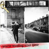 you're wasting your time by yesterdayx