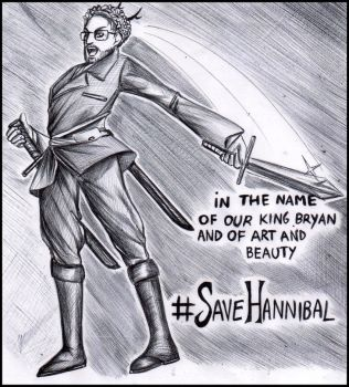 SaveHannibal 2 - In the name of Bryan Fuller by FuriarossaAndMimma