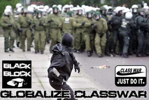GLOBALIZE CLASSWAR by Anarchist-outcontrol