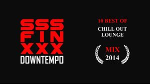 10 BEST OF Chill out and Lounge instrumentals 2014 by AndreiPavel