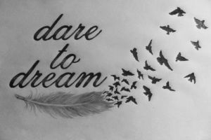 dare to dream by rockentattoos321