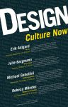 Design Culture Now Poster by R3YNO