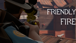 :Animation: Friendly Fire by ZeFlyingMuppet
