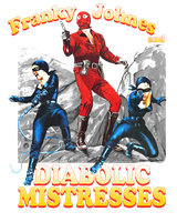 Tshirt Design Franky and Diabolic Mistresses by BobbyJohnes