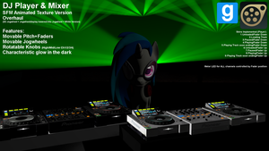DJ Player+Mixer V5.0SFM/GMod Anim.Text.Version[DL] by JDash42