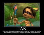 First motivational poster for Tak by InuashaMiles