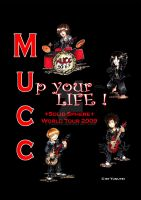 Mucc Up your Life by Yunuyei