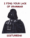 Your Lack of Grammar is Disturbing by DRAGONLOVER101040