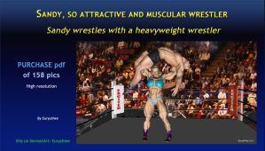 Sandy wrestles with a heavyweight wrestler by eurysthee