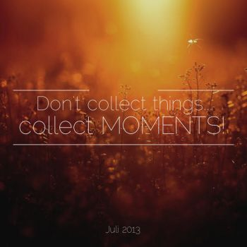 Collect moments by Nicschi