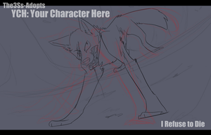 YCH: I Refuse to Die (CLOSED) by The3Ss-Adopts