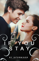 If You Stay | Wattpad Cover by avengeur