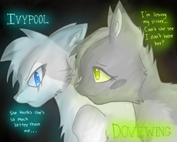 Sisterly Hatred -Dove and Ivy- by pretty-cat
