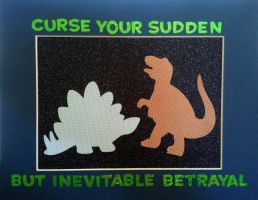 Curse your sudden but inevitable betrayal by TokisMindPalace