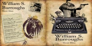 William Burroughs short films by Myssynen