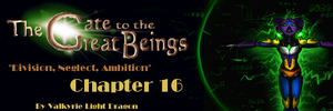 GTTGB - Division, Neglect, Ambition - Chapter 16 by JarODragon