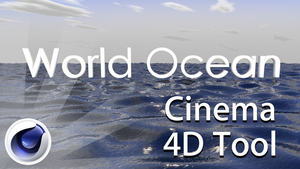 World Ocean Tool for C4D by macOScrazy