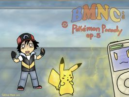BMNC Pokemon Parody ep 5 by SkiM-ART