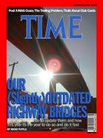 TIME Cover: Outdated Highway Bridges by citynetter