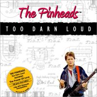 BTTF The Pinheads Album by TheGoldenIdol