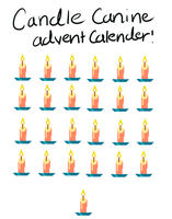 Candle Canine Advent Calender! 13 OPEN POINTS ONLY by Squid-Coffee
