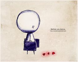 .Before you leave. by Nonnetta