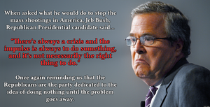 Jeb Bush: Lets Try Nothing And Hope It Works by Plowplot
