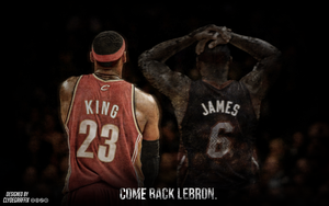 Come Back Lebron | Wallpaper by ClydeGraffix