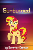 FiMFic Cover - Sunburned by MLP-NovelIdea