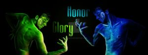 Glory and Honor by Stelthman