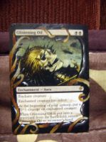 Altered Magic card: The Gathering Glistening Oil by idielastyr