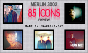 Merlin 3x02-85 icons by inacloudyday