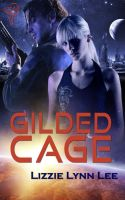 Gilded Cage by LynTaylor