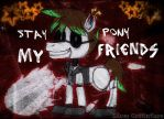 STAY PONY MY FRIENDS (Canned Cream/Candid Canned) by SilverGriffinflare
