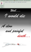 question 11: It Would Kill Me by Angeli-The-Icefairy