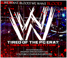 End The WWE PG Era Petition by xwadigg
