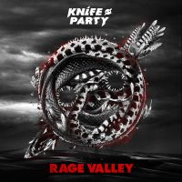 Knife Party - Rage Valley by mortalitas
