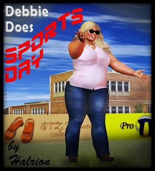 Debbie Does Sports Day - a Hill family fanfic by halrion