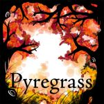 Pyregrass art by ciliadesu