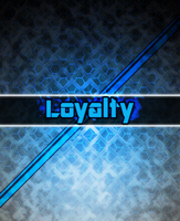 Loyalty by Game-BeatX14