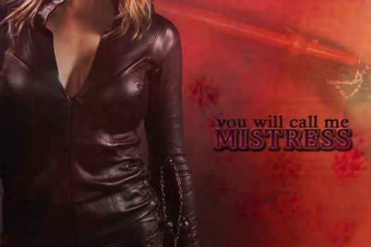 You will call me Mistress by meridianrose
