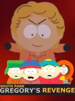South Park Gregory's Revenge by kennyscream10237