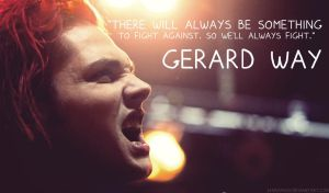 Gerard Way, we'll always fight by 333Miami333