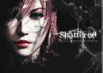 S h a t t e r e d by unknownimouz15