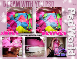 +Psd Dream With You by OurDreamsComeTrue