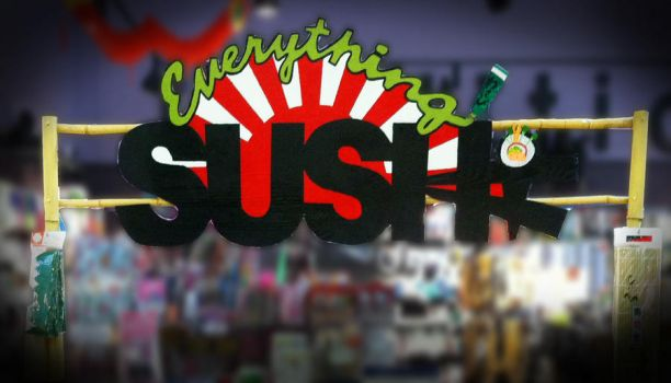 Everything Sushi Sign by nadjadee